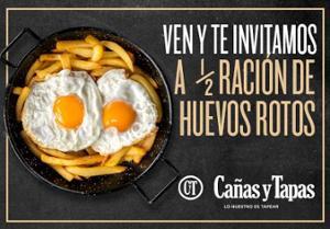 Media ración de huevos rotos en Cañas y Tapas gratis con consumo de 2 bebidas